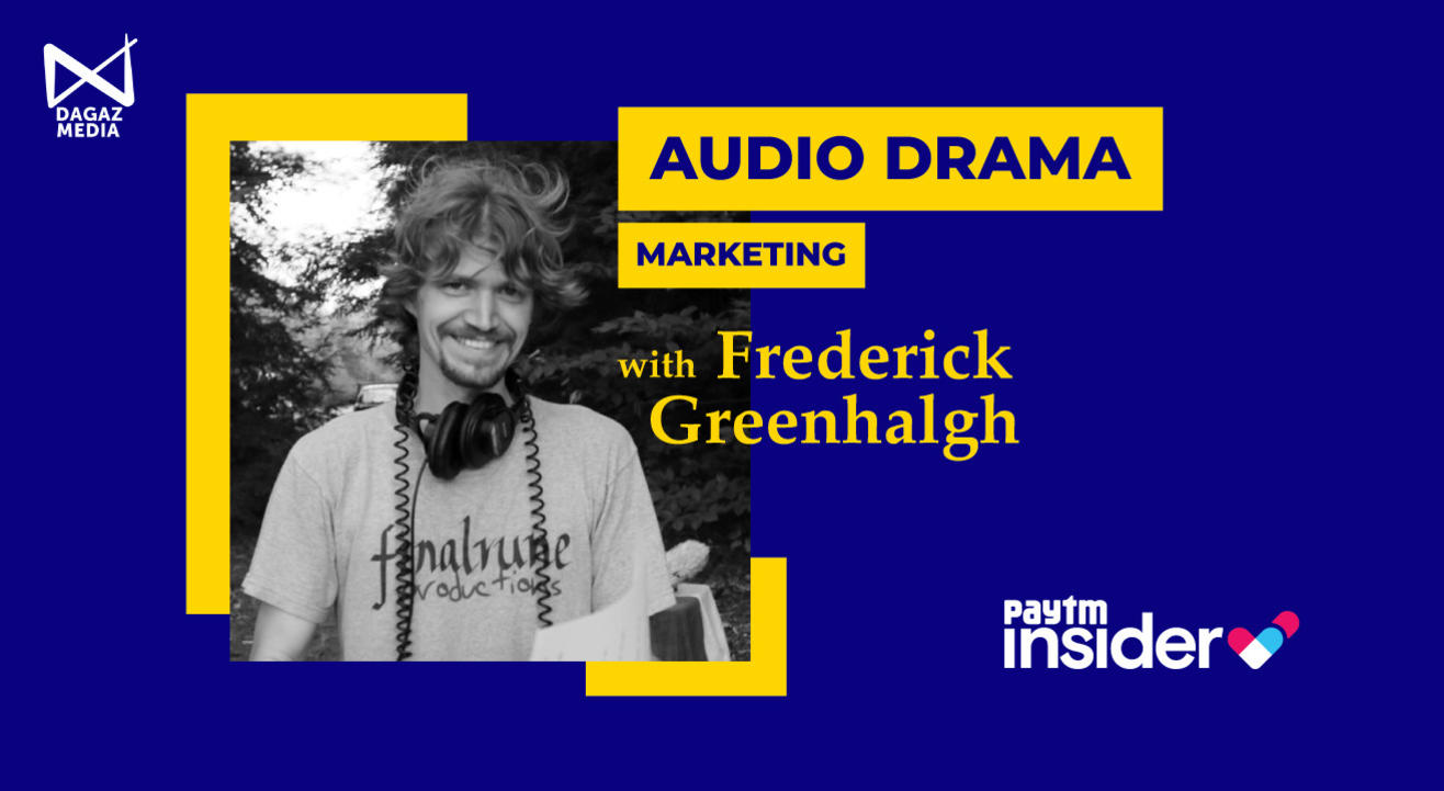 Marketing Audio Drama and Podcasts with Frederick Greenhalgh