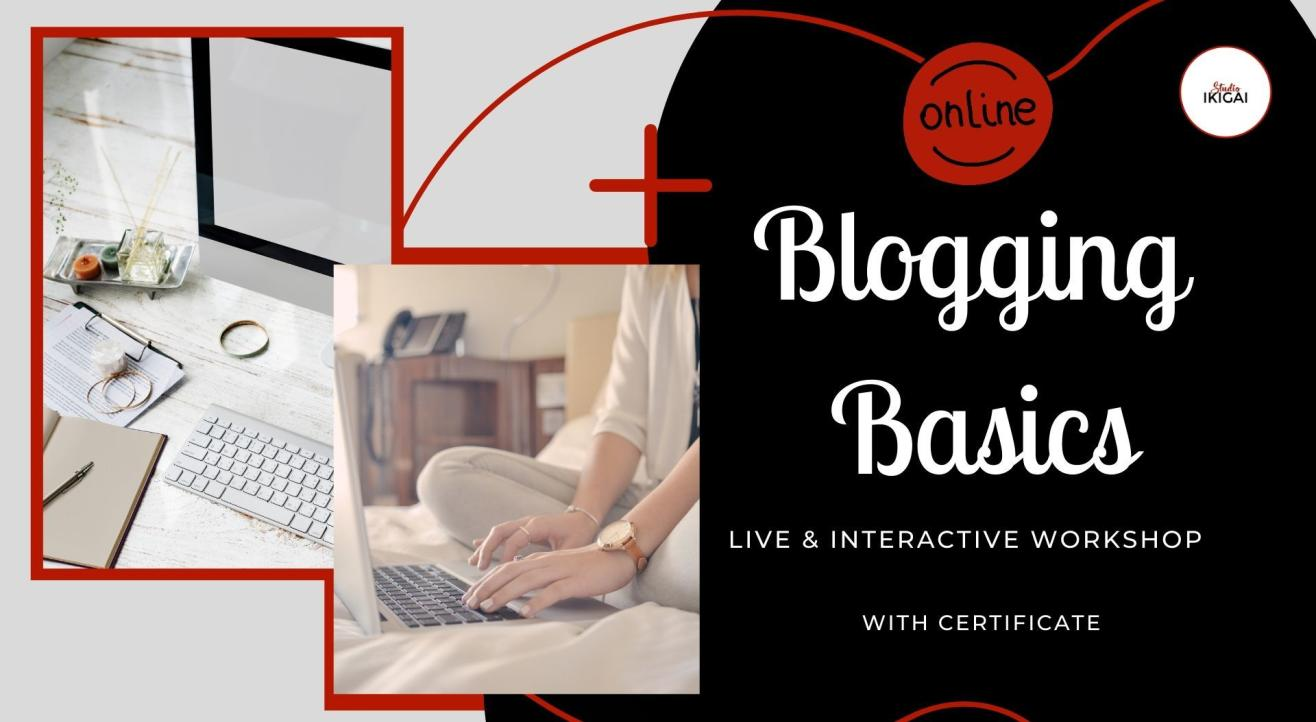 Blogging Basics - An Online Workshop