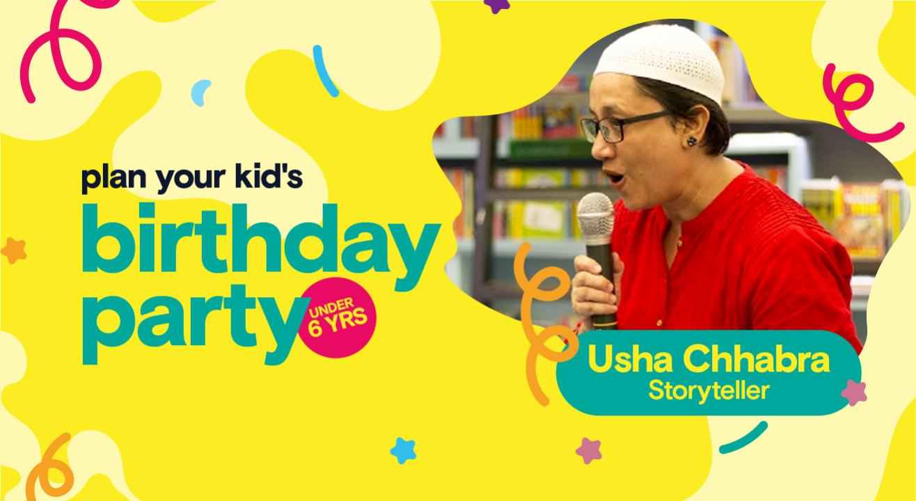Birthday Party for Little Kids with Usha Chhabra - Storyteller