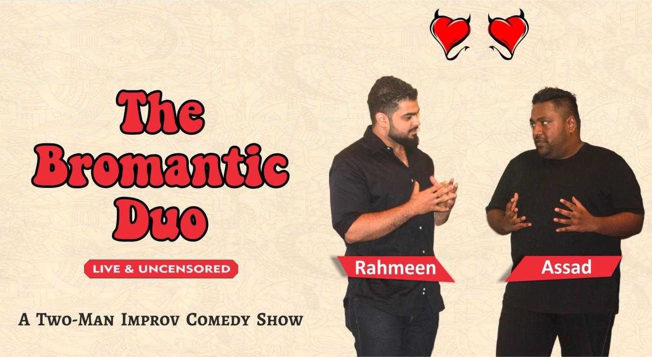 The Bromantic Duo - Live and Uncensored