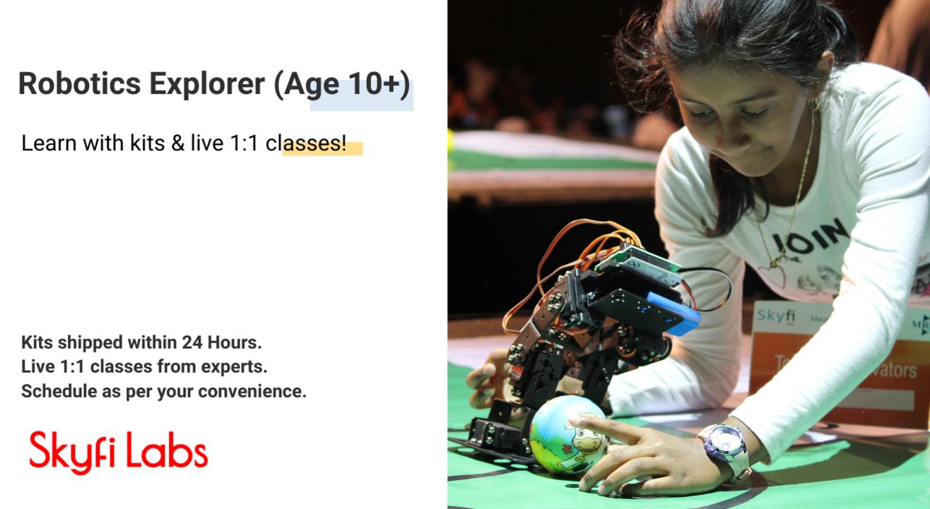 Robotics Explorer (Age 10+) | Kits shipped to you | Live 1-1 classes