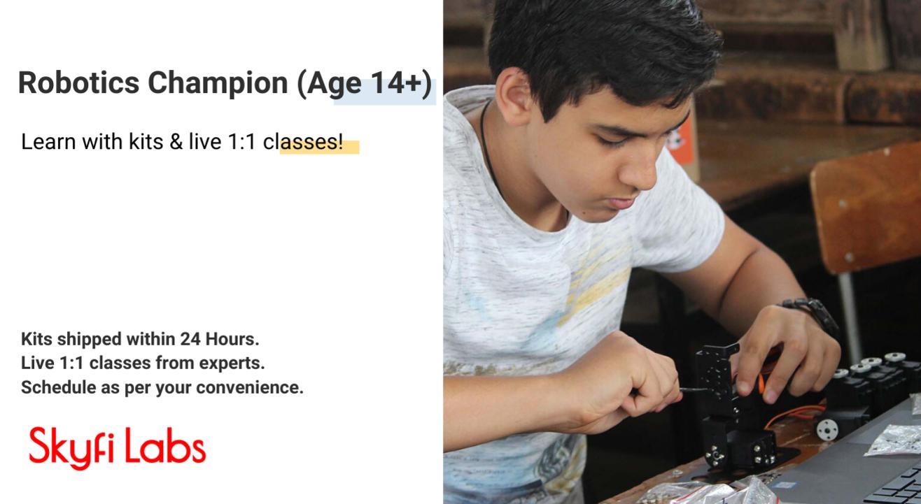 Robotics Champion (Age 14+)   Kits shipped to you   Live 1-1 classes