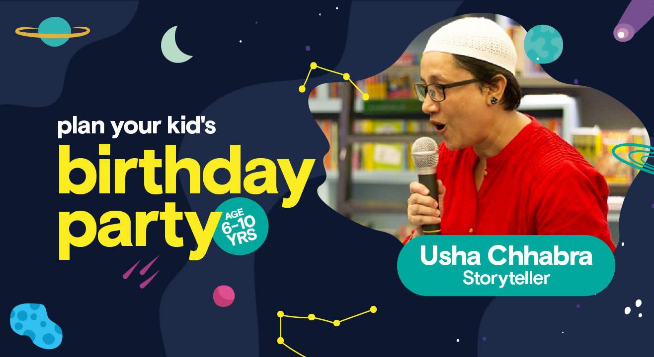 Birthday Party for Kids with Usha Chhabra - Storyteller