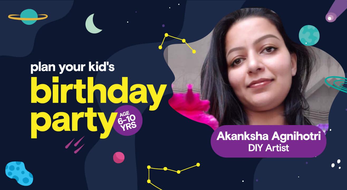 Birthday Party for Kids with Akanksha Agnihotri - DIY Activities