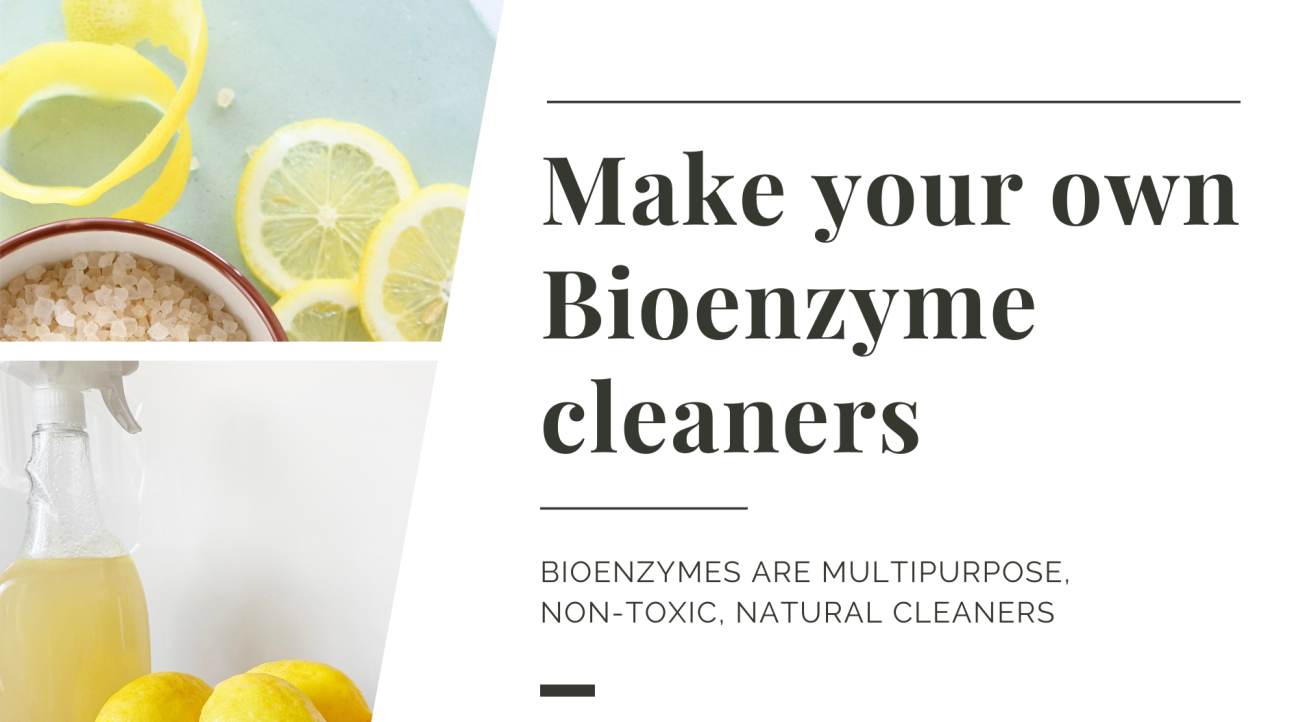 Make Your Own Bioenzyme Cleaners