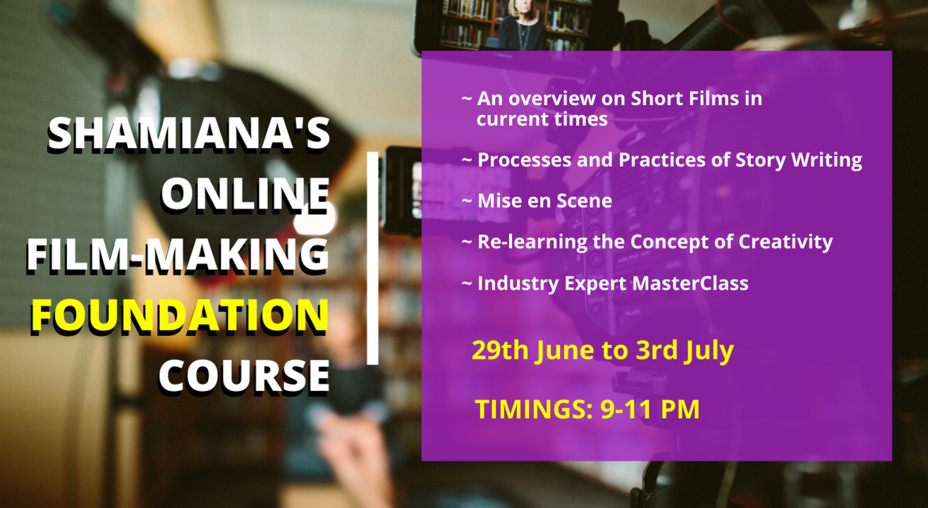 SHAMIANA'S Online Film-Making Foundation