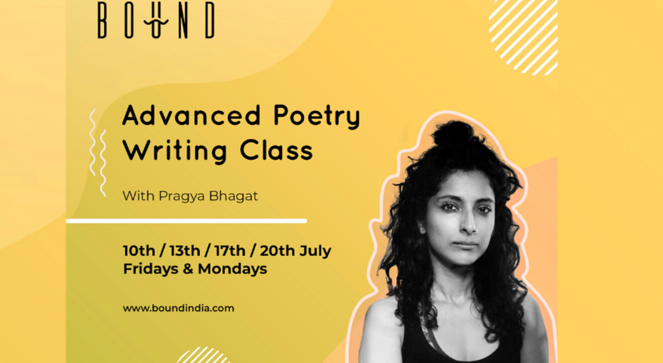 Bound Present: Advanced Poetry Writing