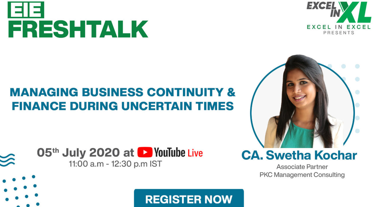 Managing Business Continuity and Finance during Uncertain Times By CA. Swetha Kochar | #EiEFreshTalk Ep 11