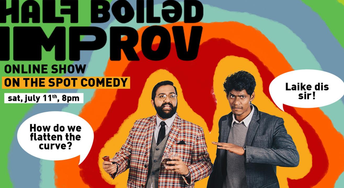Half Boiled Improv Online Show