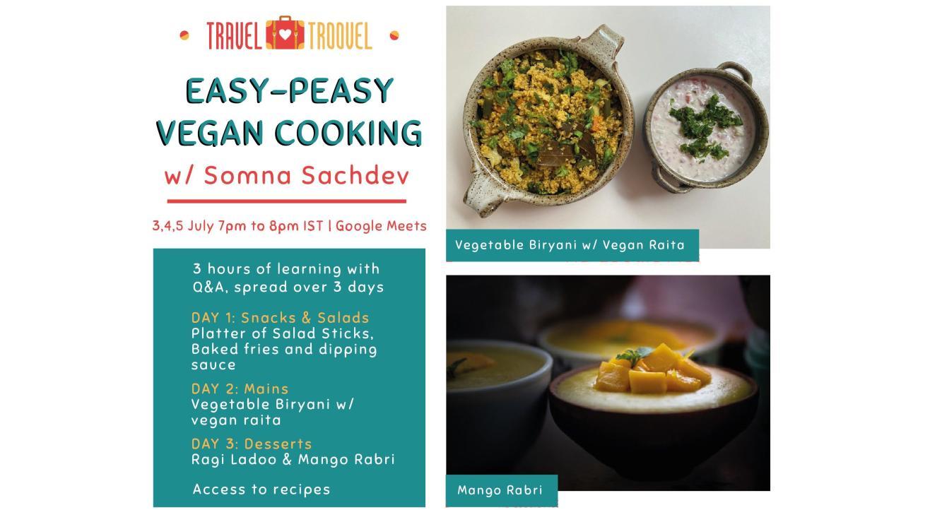 Easy-Peasy Vegan Cooking w/ TravelTroovel