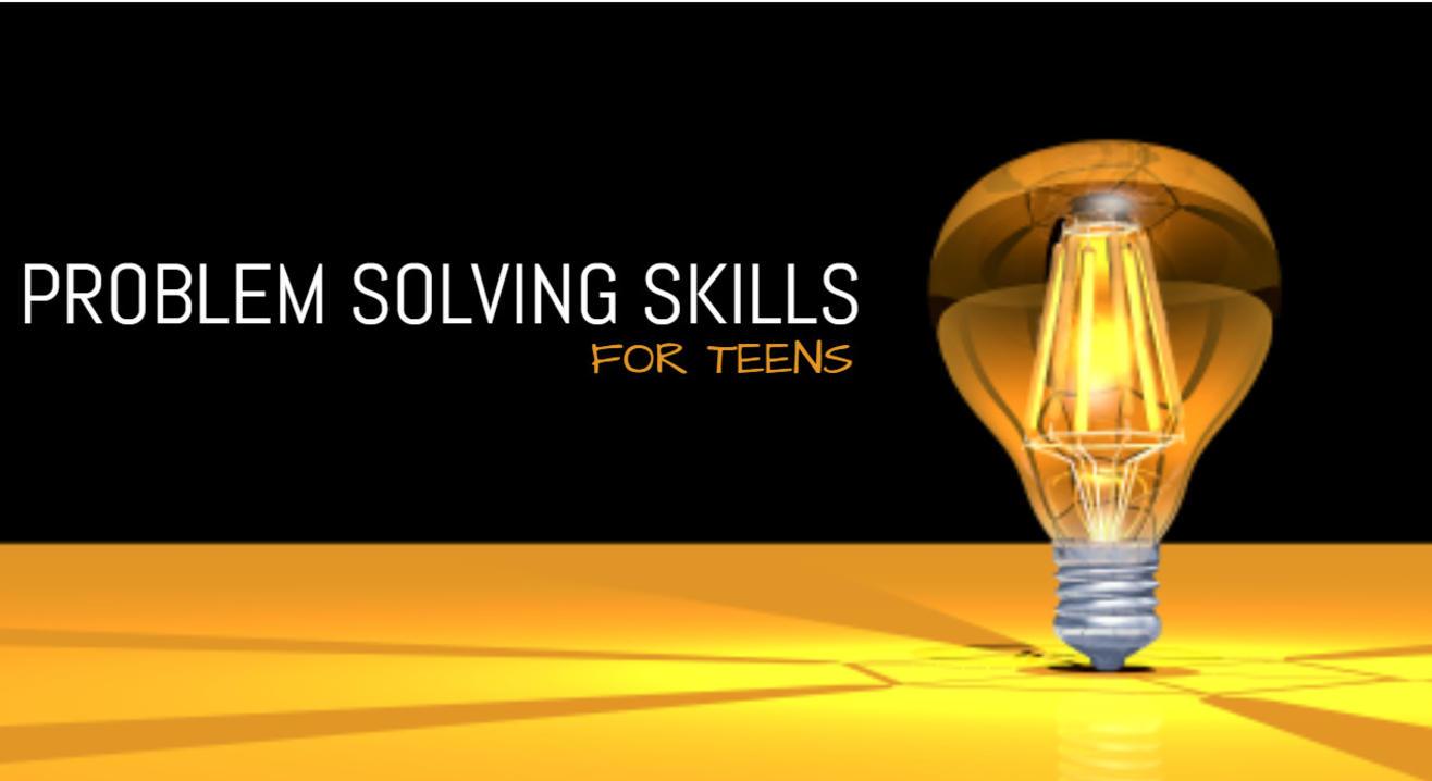 Problem Solving Skills for Teens