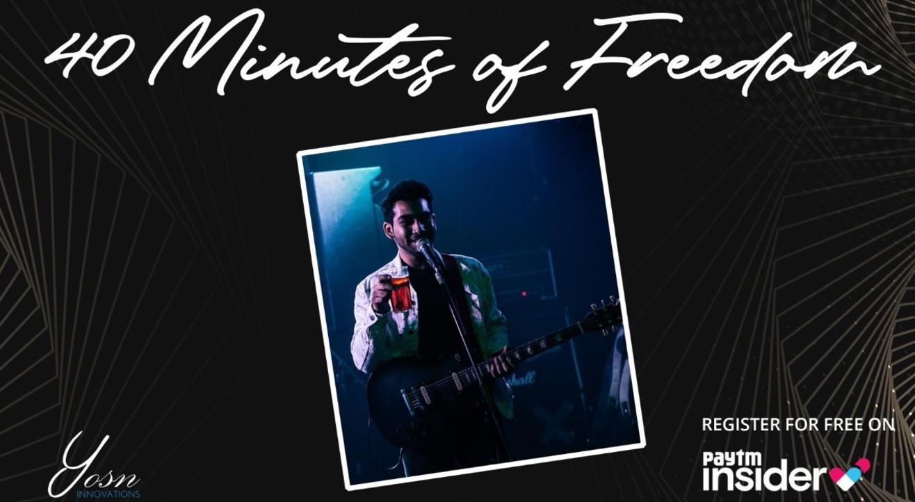 YOSN Innovations Presents 40 Minutes of Freedom by Dakshey