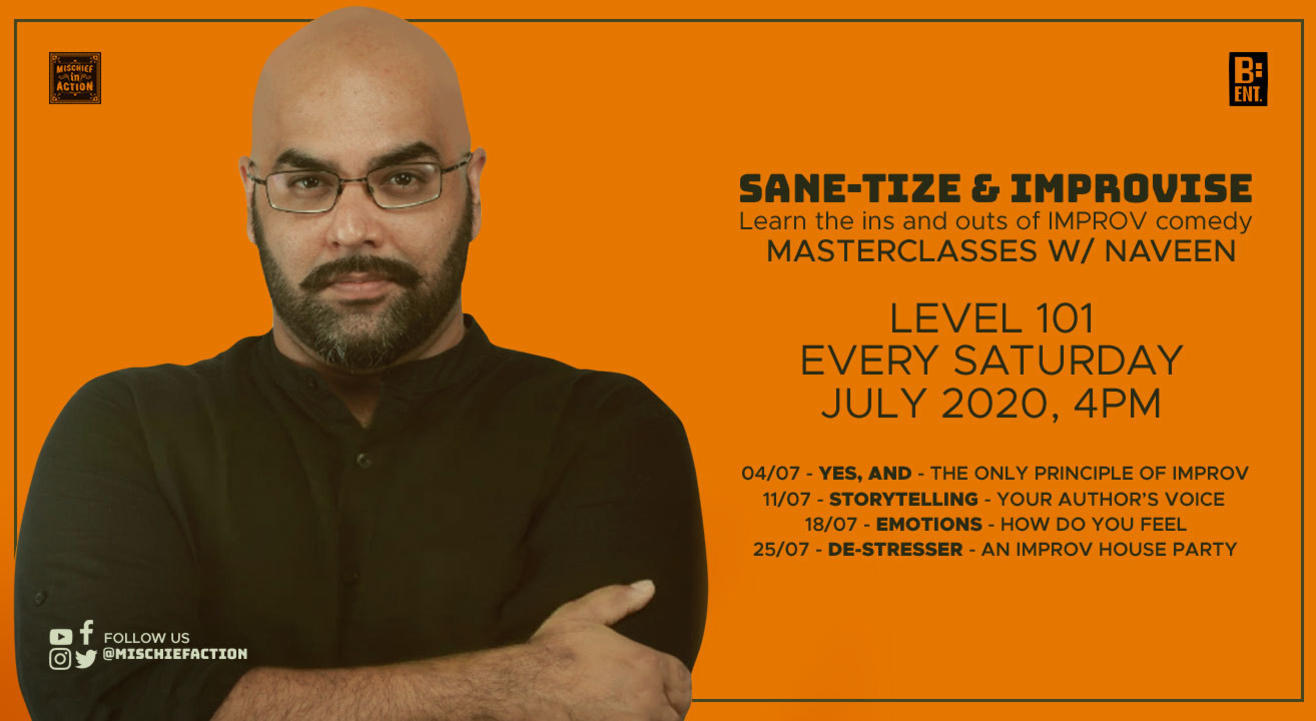 Sane-tise & Improvise - Masterclasses w/ Naveen (Level 101)