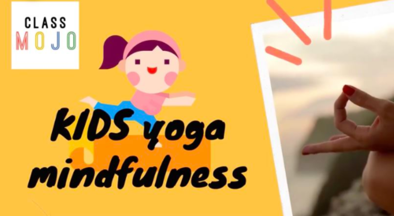 Classmojo : Kids yoga and midfulness by Poleen