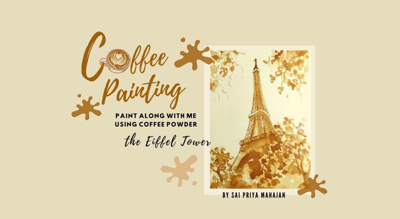 Eiffel Tower Coffee Painting Party