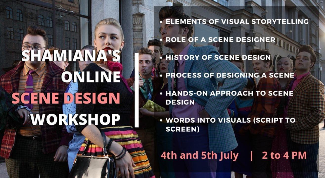 SHAMIANA's 2 Day Scene Design Workshop