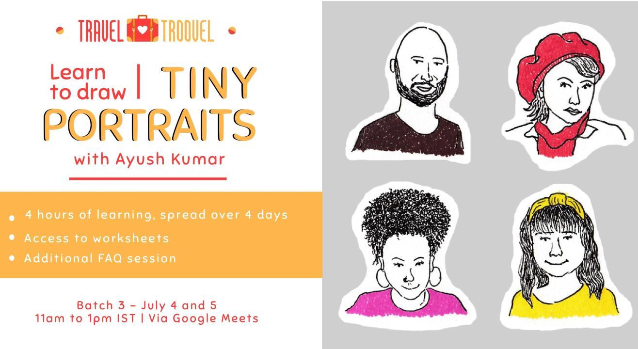 Learn Tiny Portraits w/ TravelTroovel