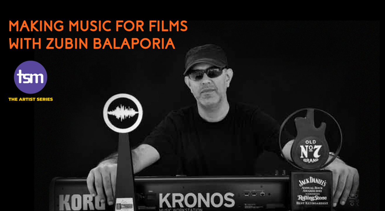 Making Music for Films with Zubin Balaporia
