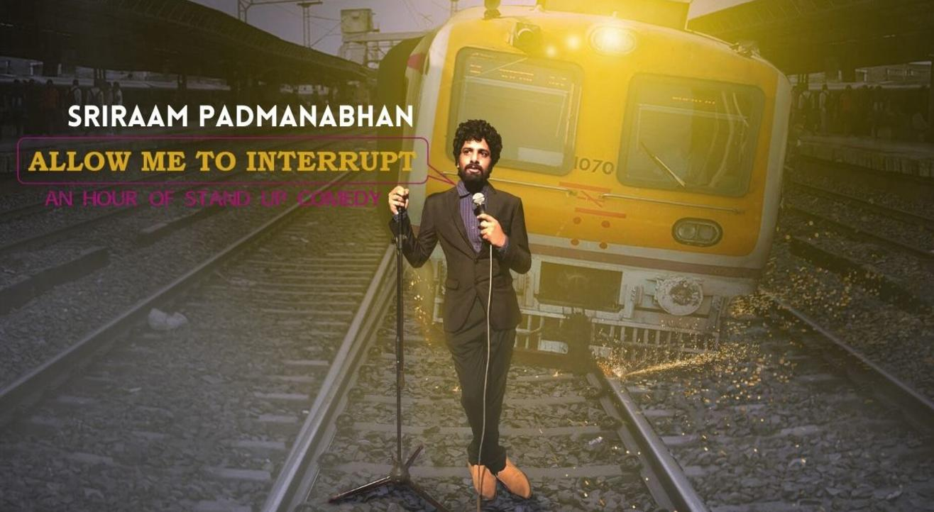 Allow Me To Interrupt (Online) by Sriraam Padmamabhan