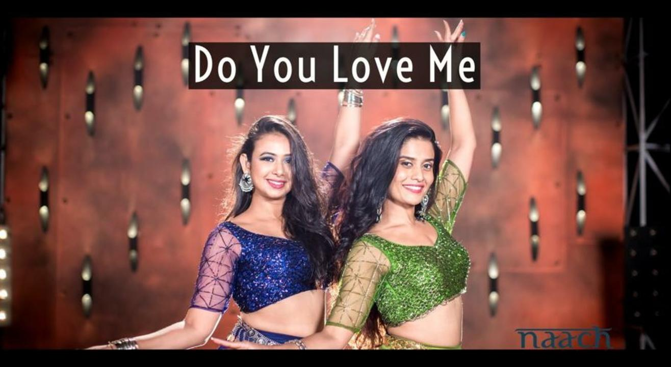 Team Naach : Do you love me (WEEKDAY BATCH)