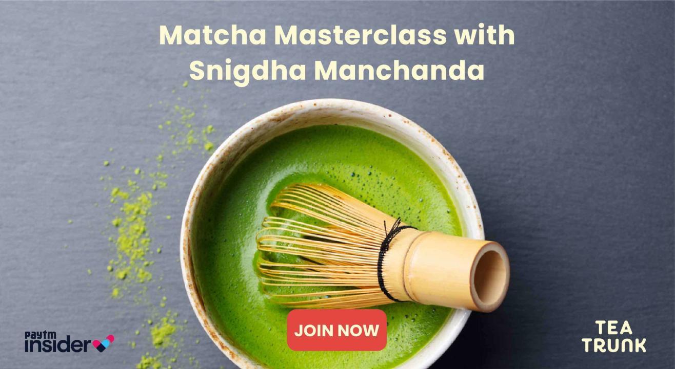 Matcha Masterclass