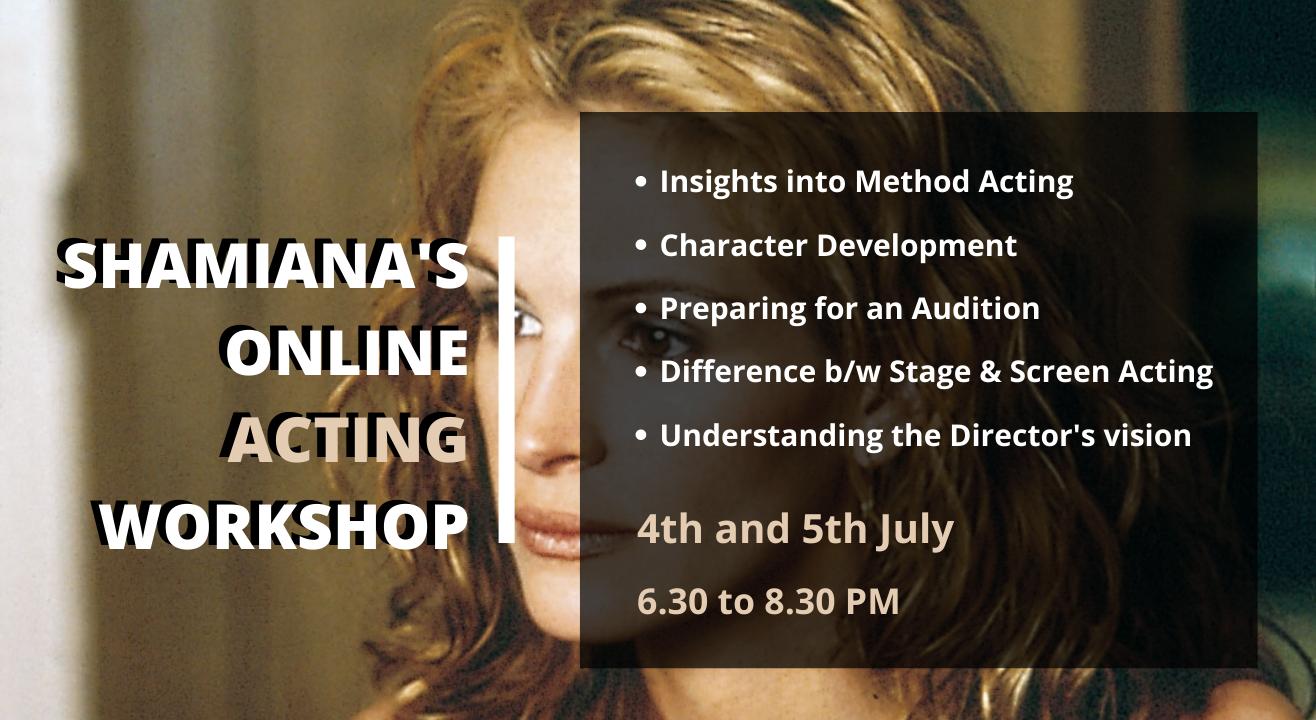 SHAMIANA's 2 Day Acting Workshop