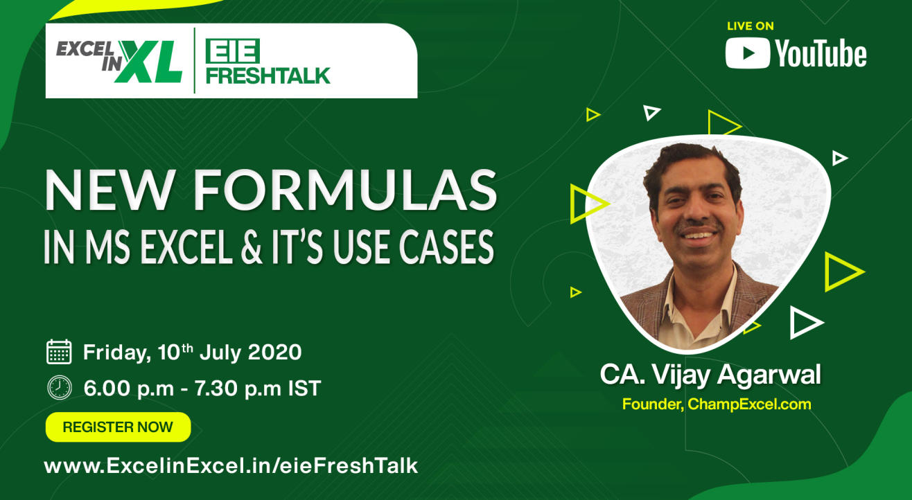 New Formulas in MS Excel and its use cases by CA. Vijay Agarwal | #EiEFreshTalk by Excel In Excel