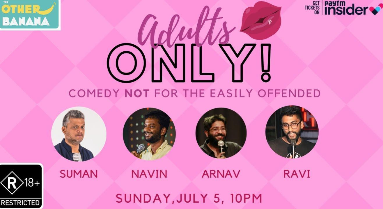 Adults Only - Comedy NOT for the easily offended!