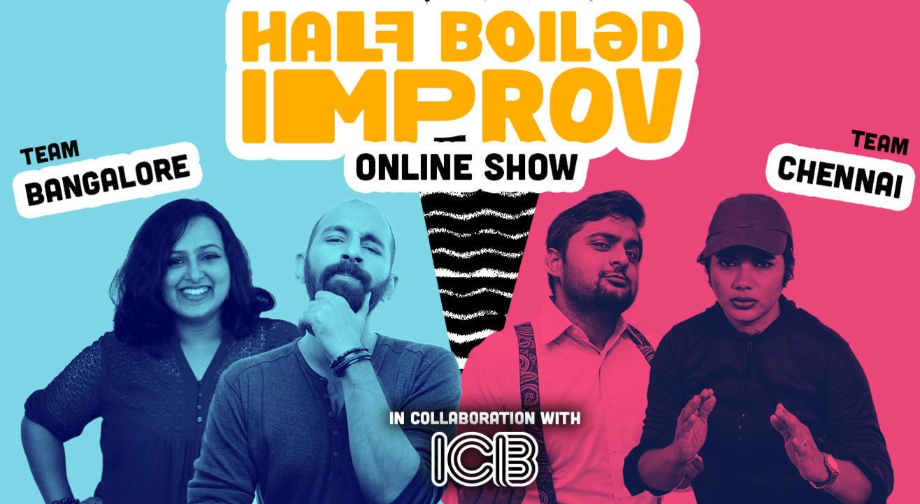Half Boiled Improv Online Show ft. Improv Comedy Bangalore