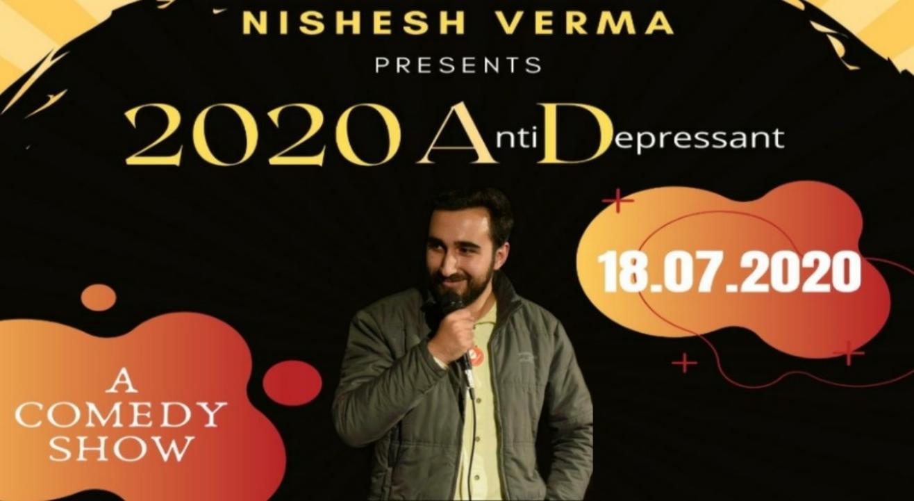 2020 Anti Depressant I Nishesh Verma I Stand-up Comedy I Lafz Entertainments