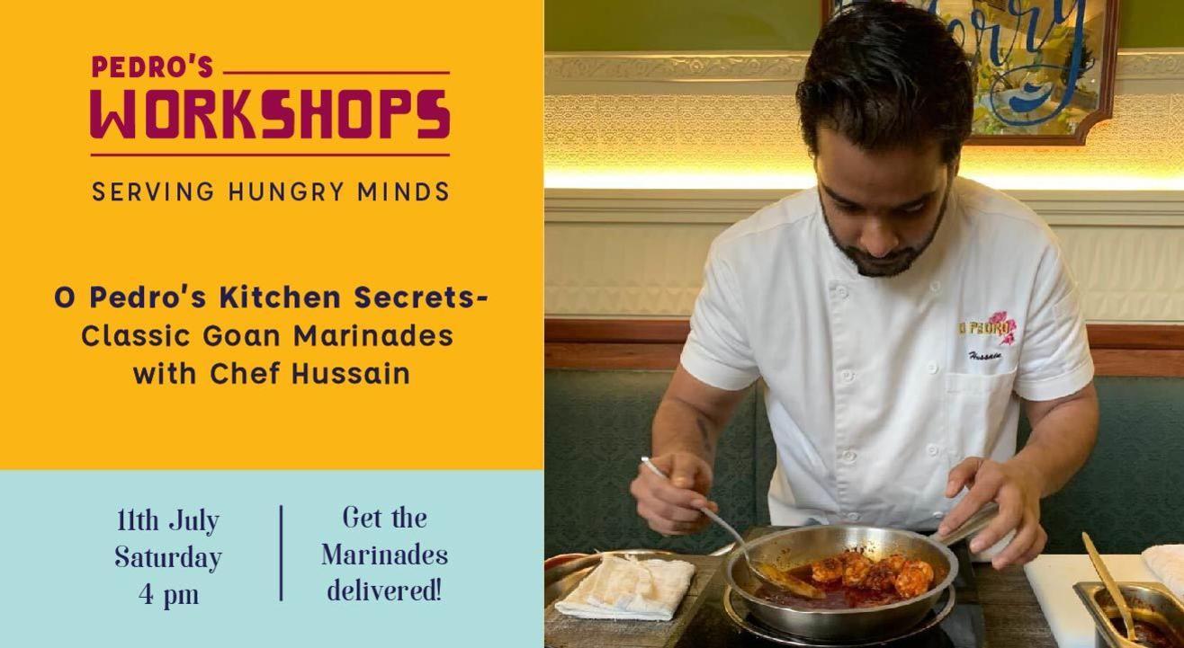 O Pedro's Kitchen Secrets - Classic Goan Marinades with Chef Hussain!