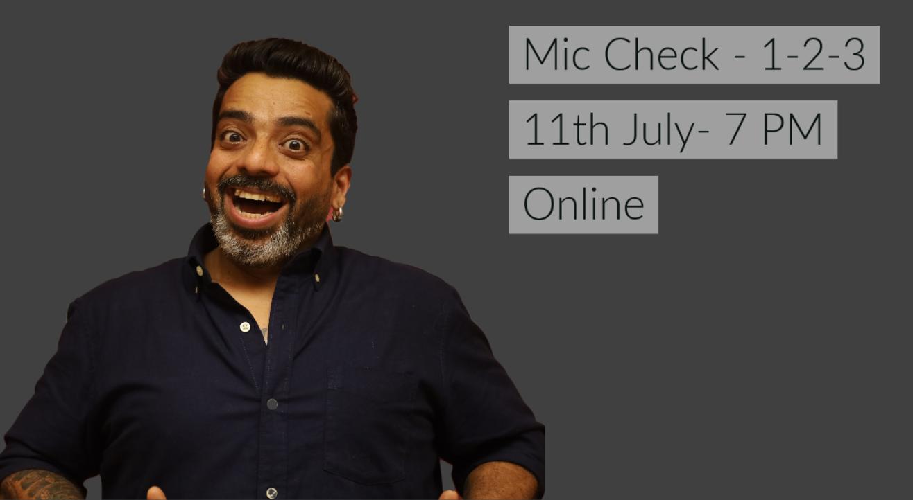 Mic Check- 1-2-3 By Jeeveshu Ahluwalia