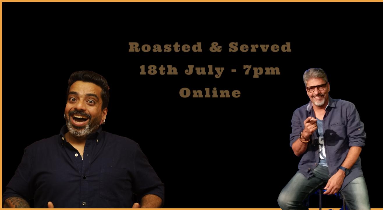Roasted & Served By Jeeveshu Ahluwalia & Manish Tyagi