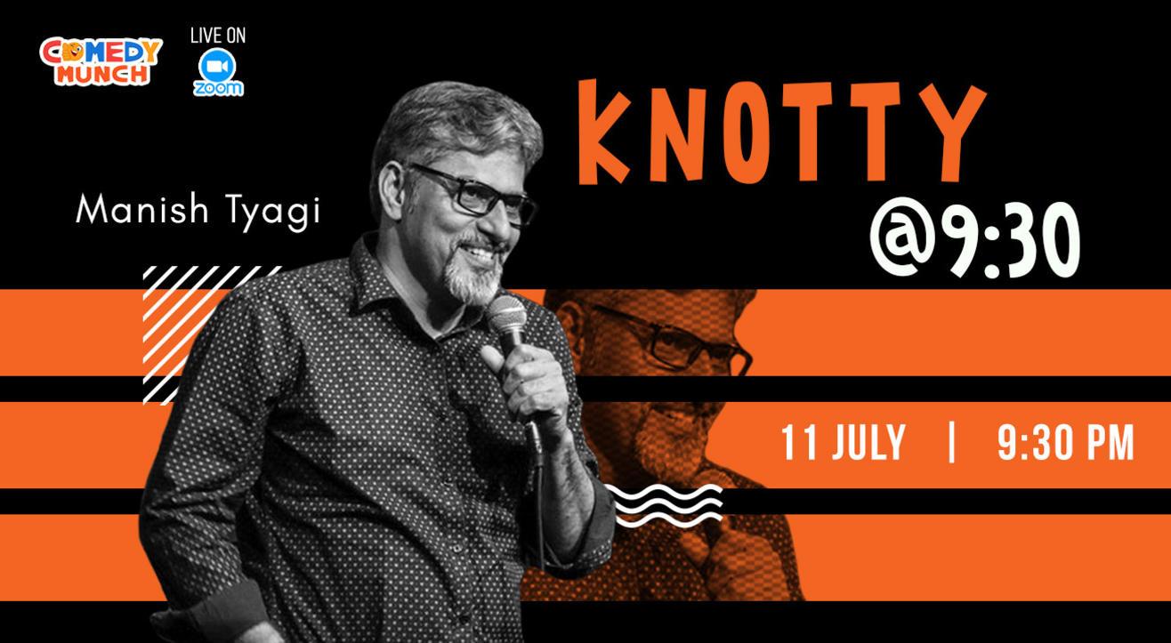 Comedy Munch : Knotty @ 9.30