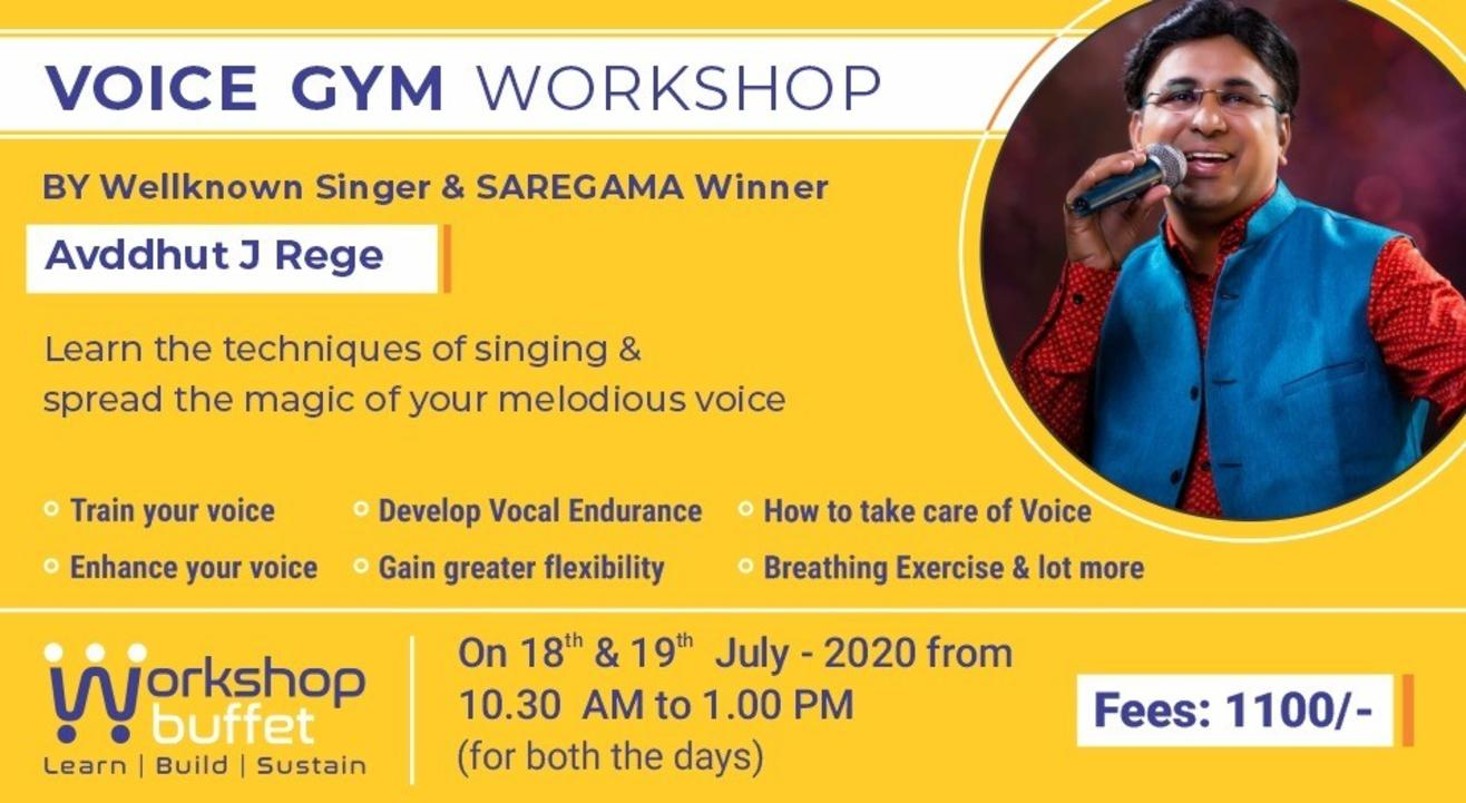 Voice Gym Workshop - Avddhut J Rege