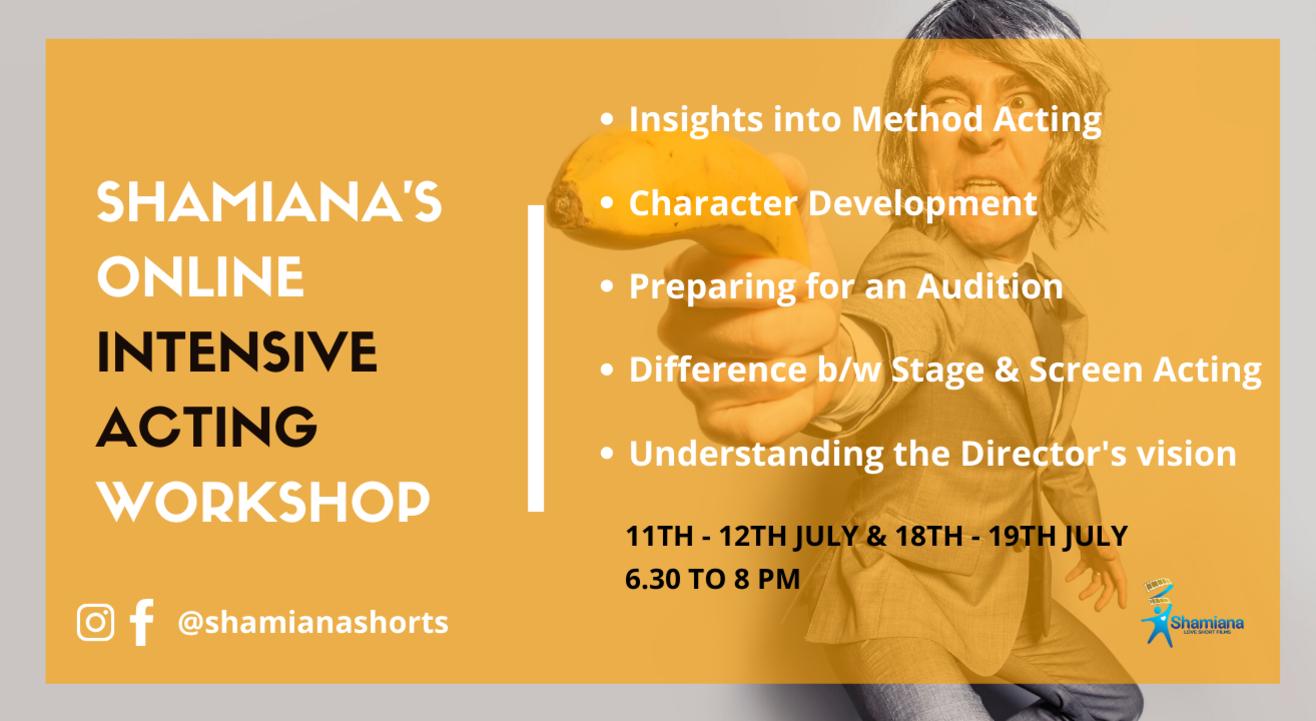 SHAMIANA'S Online Intensive Acting Workshop
