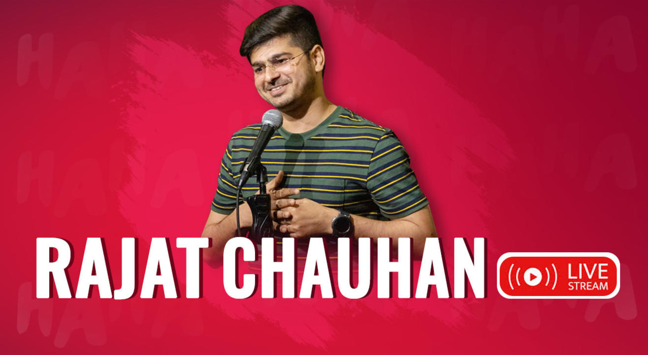 Rajat Chauhan Live - Stand Up Comedy show