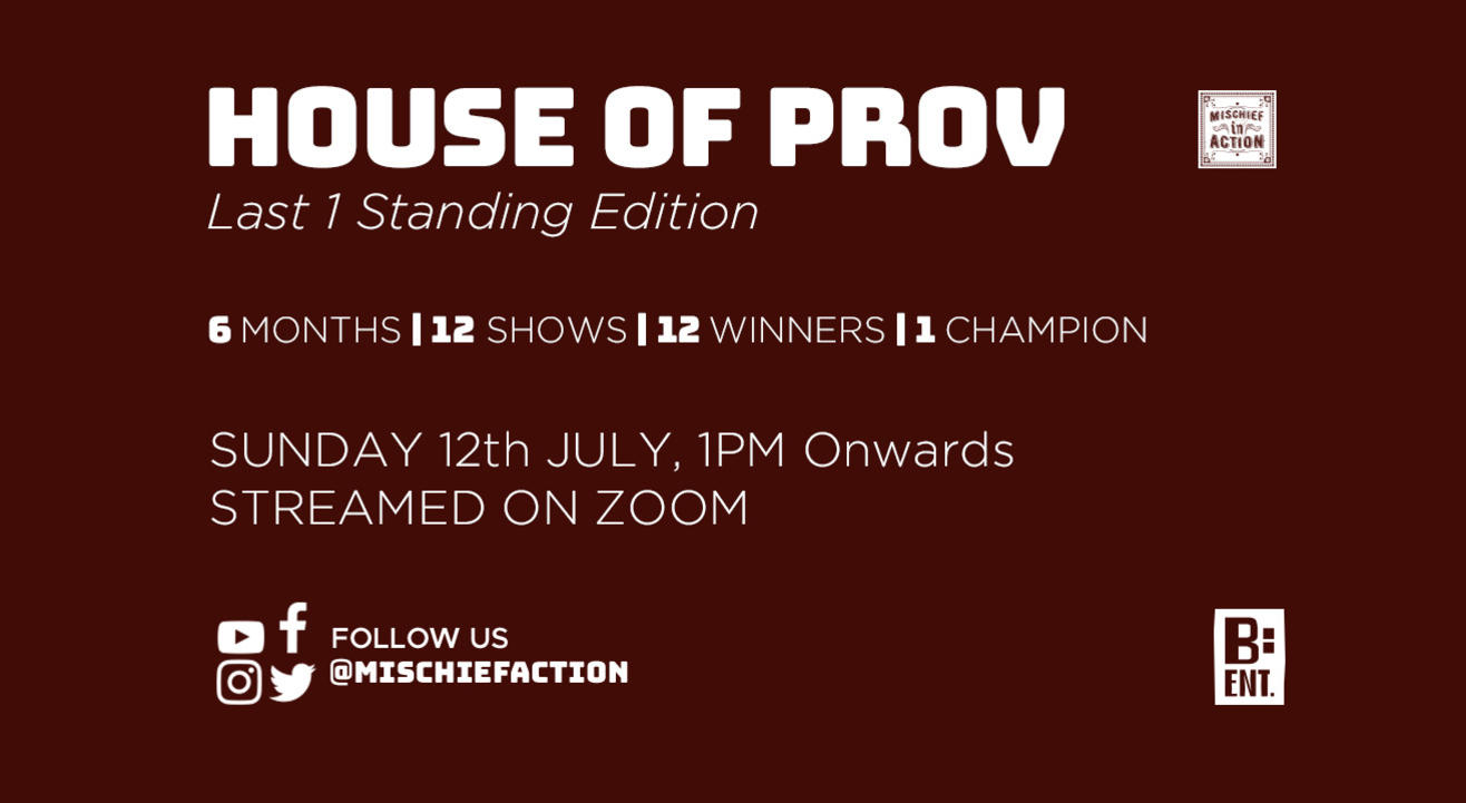HOUSE OF PROV - Last 1 Standing - July Edition #1