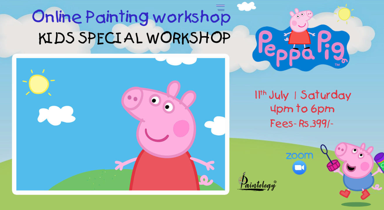 Kids special 'Peppa Pig' Painting workshop