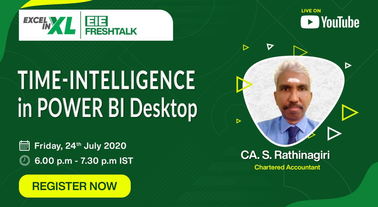 Time-intelligence in Power BI Desktop by CA. S. Rathinagiri | #EiEFreshTalk by Excel In Excel