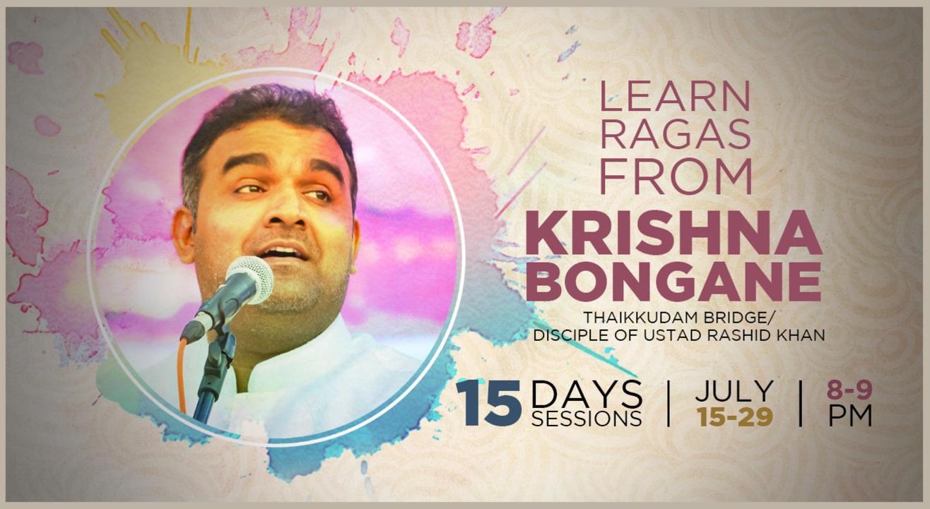 Learn Ragas from Krishna Bongane