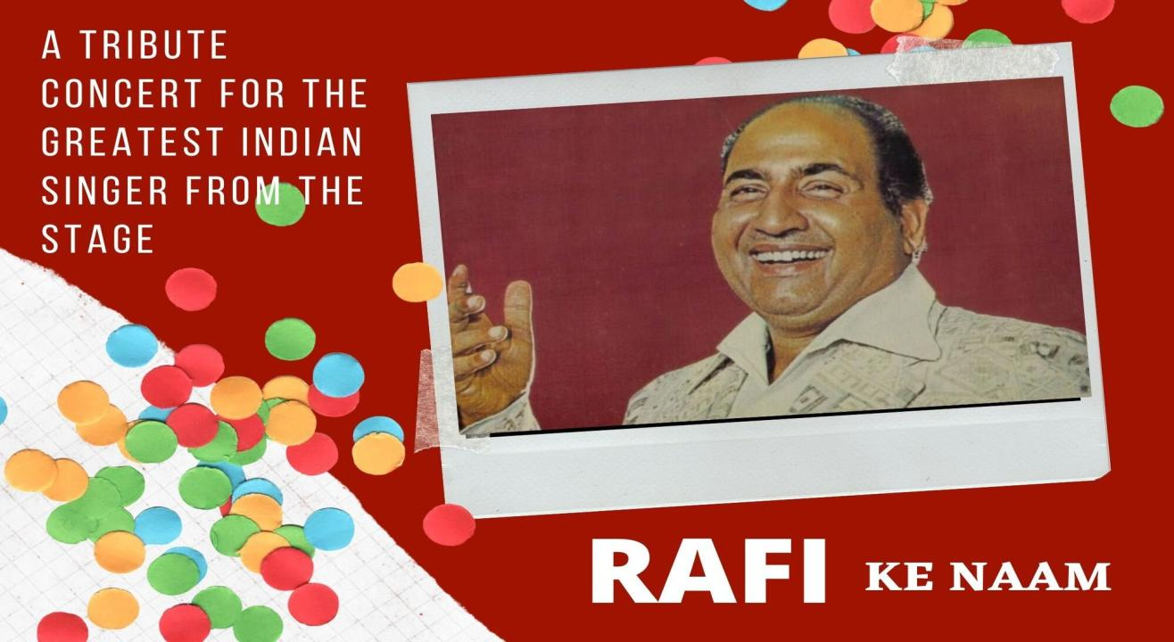 Rafi Ke Naam:A Live Stage Tribute to the Greatest Indian Singer Ever