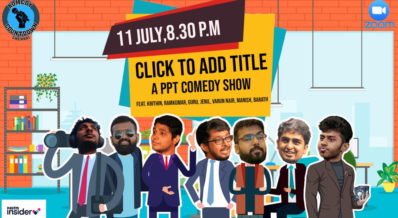 Click to Add Title - A PPT comedy show