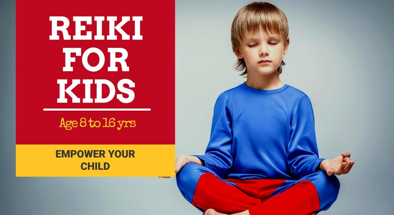 Reiki Online Training Workshop for  Kids - Empower Your Child