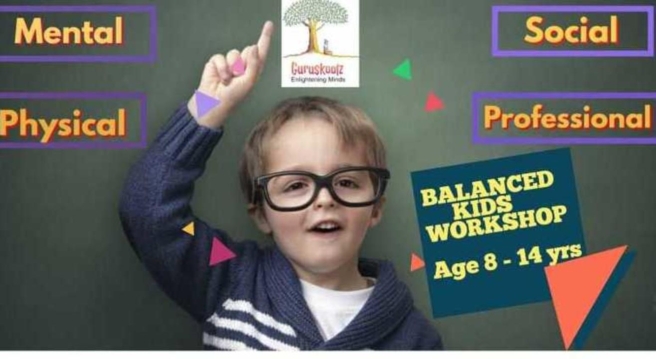Balanced Kids - Unique Program for kids aged 8 to 14 yrs