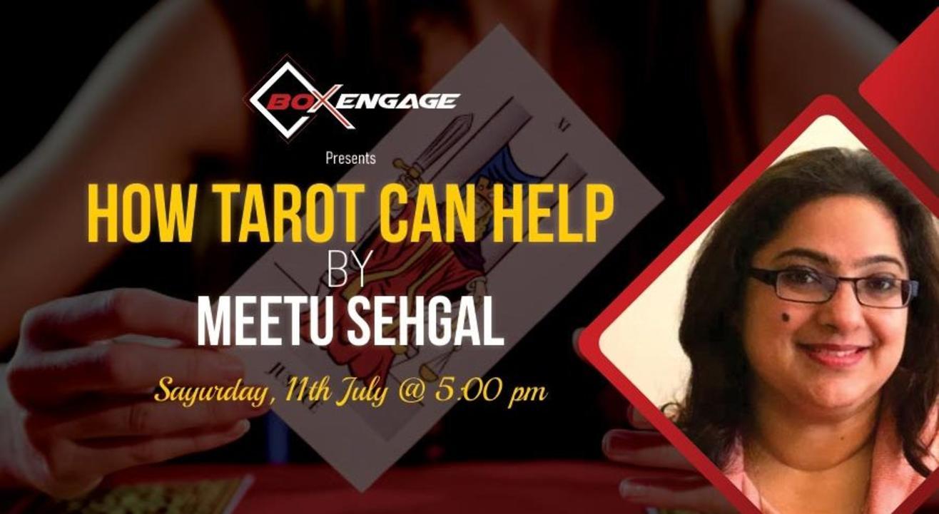 How Tarot Can Help by Meetu Sehgal