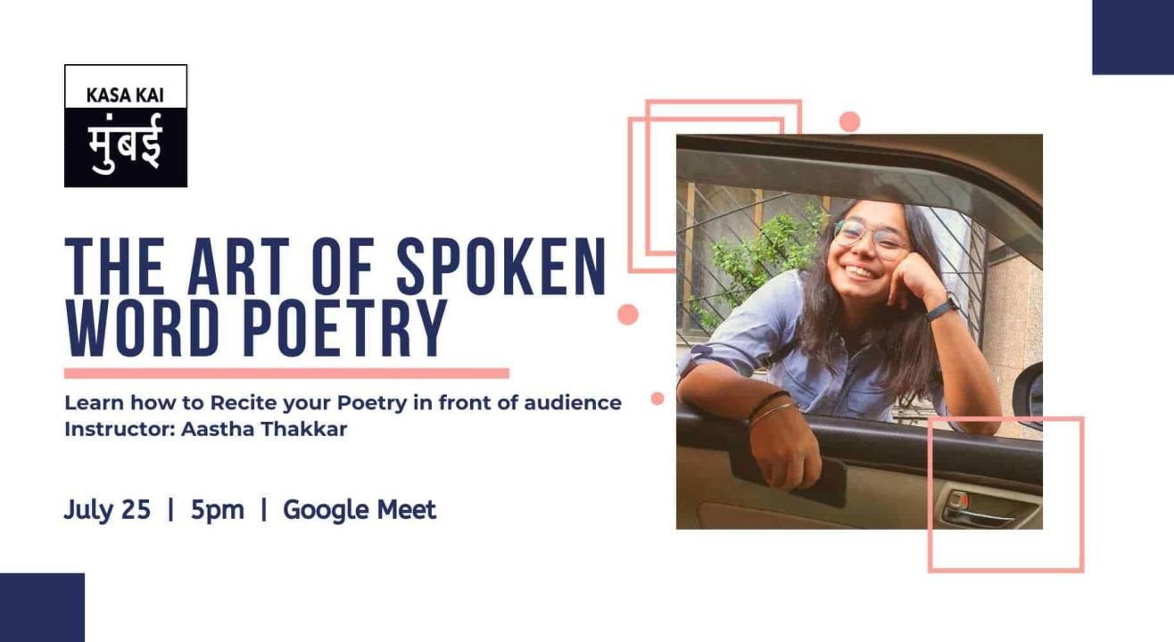 The Art Of Spoken Word Poetry with Aastha Thakkar At Google Meet