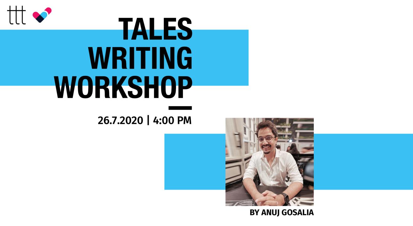 Tales Writing Workshop by Anuj Gosalia | Terribly Tiny Tales