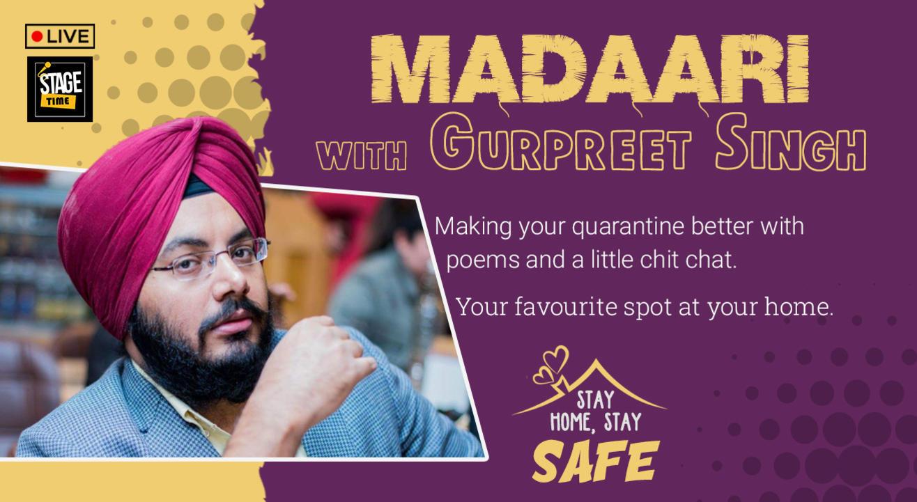 Madaari with Gurpreet Singh