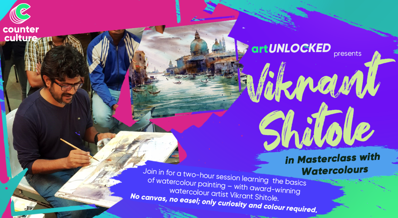 art Unlocked presents: Vikrant Shitole in Masterclass with Watercolours